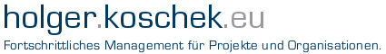 holger.koschek.eu - Fortschrittliches Management für Projekte und Organisationen.
